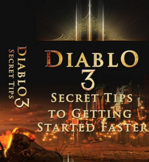 Product picture Diablo 3 Secrets - Tips to Getting Started Faster