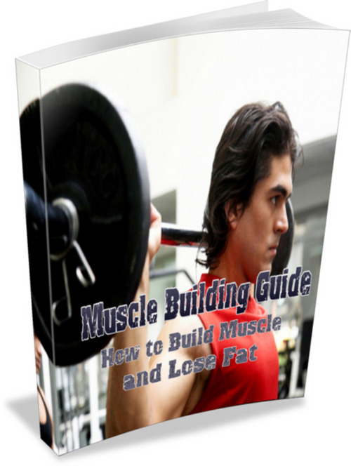 Product picture Muscle Building Guide: How to Build Muscle and Lose Fat